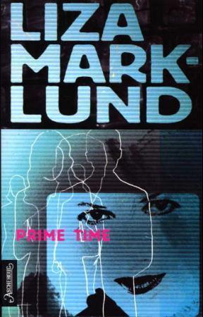 Prime Time  by  Liza Marklund