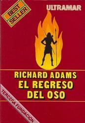 El regreso del oso (La noche del oso, 2a parte)  by  Richard Adams