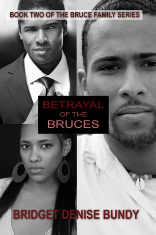 Burdens of the Bruces (The Bruce Family #1)  by  Bridget Denise Bundy
