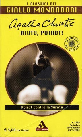 Aiuto, Poirot! (Hercule Poirot #2)  by  Agatha Christie