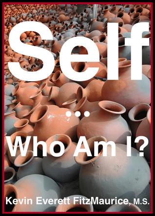 Self: Who Am I? Kevin FitzMaurice