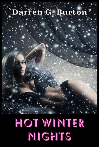 Hot Winter Nights Darren G. Burton