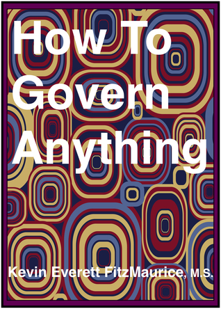 How to Govern Anything: Ocean Government Kevin FitzMaurice