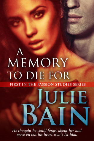 A memory to Die For Julie Bain