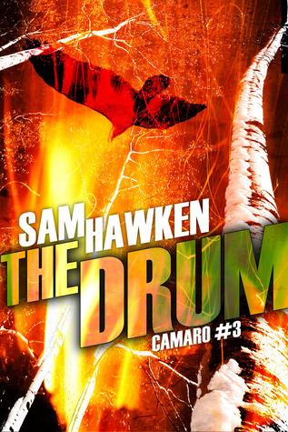 The Drum (Camaro #0.3)  by  Sam Hawken