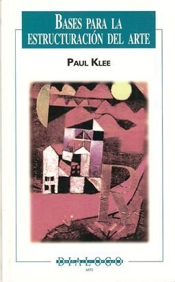 Bases para la estructuración del arte Paul Klee