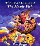 Boat Girl and the Magic Fish Dean Barrett