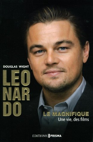 Leonardo le magnifique Douglas Wight
