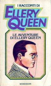 Le avventure di Ellery Queen  by  Ellery Queen