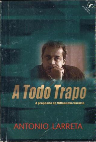 Volavérunt: Novela Antonio Larreta