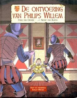 De Ontvoering van Philips Willem  by  Roelof Wijtsma