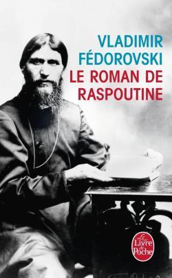 Le Roman de Raspoutine Vladimir Fédorovski