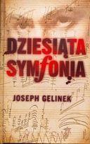Dziesiąta Symfonia  by  Joseph Gelinek