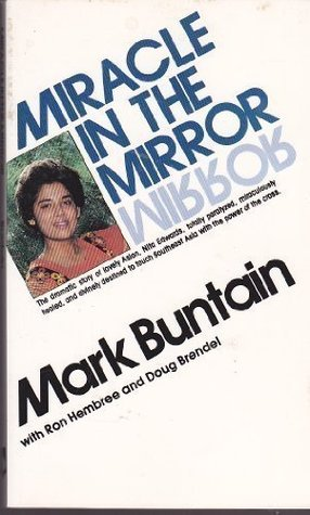 Miracle in the Mirror  by  Mark Buntain