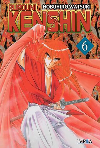 Rurouni Kenshin, #6: No hay razón para preocuparse Nobuhiro Watsuki