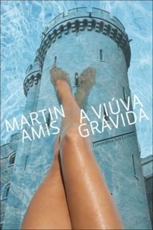 A Viúva Grávida Martin Amis