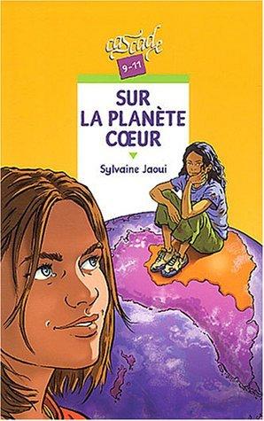 Sur La Planète Coeur  by  Sylvaine Jaoui