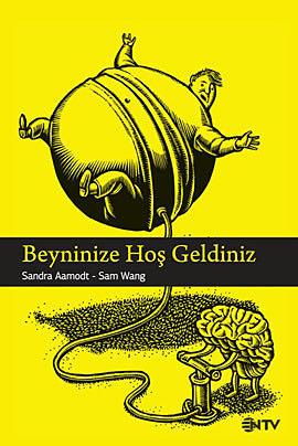 Beyninize Hoş Geldiniz  by  Sandra Aamodt