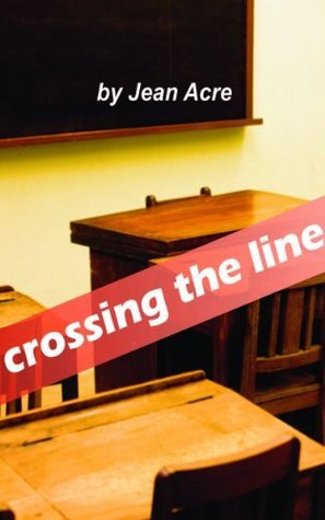 Crossing the Line  by  Jean Acre