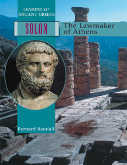 Solon: The Lawmaker of Athens (Leaders of Ancient Greece #5)  by  Bernard Randall