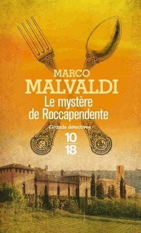 Le mystère de Roccapendente Marco Malvaldi