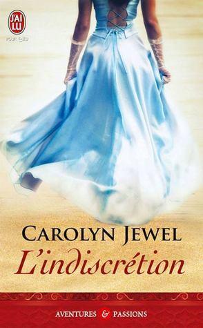 Lindiscrétion  by  Carolyn Jewel