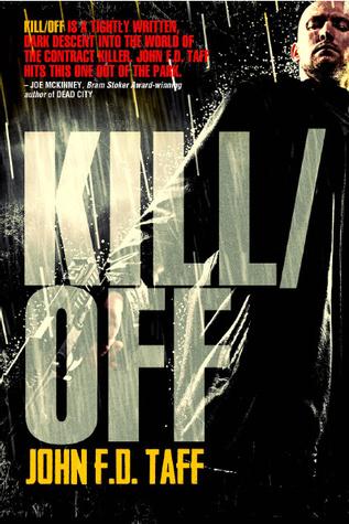 Kill/Off  by  John F.D. Taff