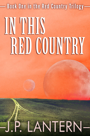 In This Red Country  by  J.P. Lantern