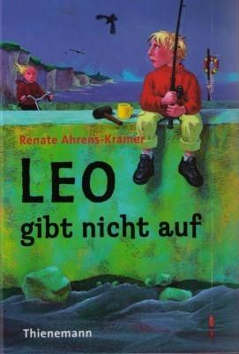 Leo gibt nicht auf  by  Renate Ahrens-Kramer