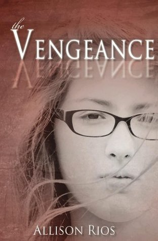 The Vengeance (The Healer, #2)  by  Allison Rios