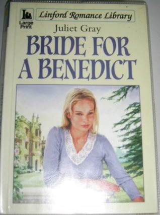Bride for a Benedict  by  Juliet Gray