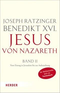 Jesus von Nazareth Band II: Vom Einzug in Jerusalem bis zur Auferstehung  by  Pope Benedict XVI