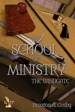 The Sect: The Windgate (Book 1)  by  Braxton A. Cosby