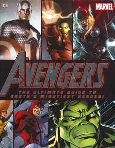 The Avengers: The Ultimate Guide to Earths Mightiest Heroes!.  by  Scott Beatty