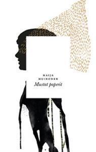 Mustat paperit Maija Muinonen