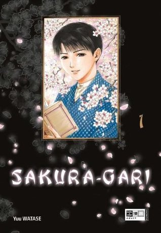 Sakura Gari, Band 01  by  Yuu Watase