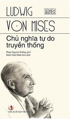 Chủ nghĩa tự do truyền thống Ludwig von Mises