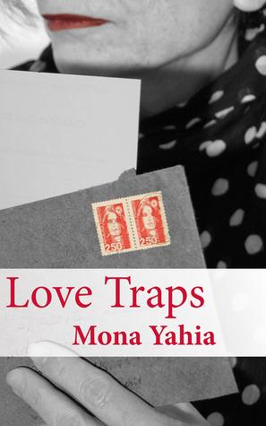 Love Traps Mona Yahia