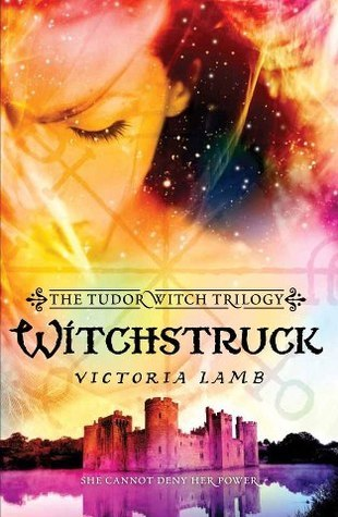 Witchstruck  by  Victoria Lamb