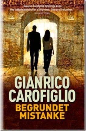 Begrundet mistanke  by  Gianrico Carofiglio