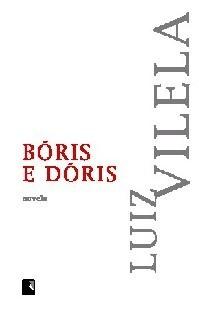 Bóris e Dóris: Novela Luiz Vilela
