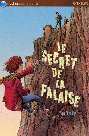 Le Secret De La Falaise  by  Yves Pinguilly