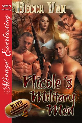 Nicoles Military Men (Elite Dragoons #2)  by  Becca Van