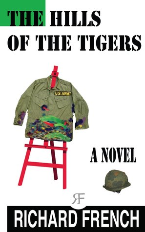 The Hills of the Tigers  by  Richard   French