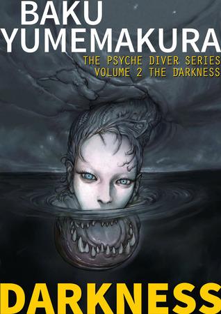 Demon Hunters: The Darkness (The Psyche Diver Series #2) Baku Yumemakura