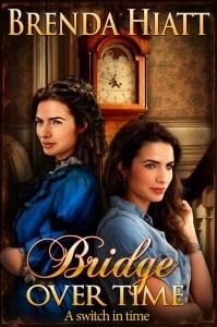 Bridge Over Time  by  Brenda Hiatt