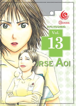 LC : Nurse Aoi 13 (Nurse Aoi, # 13)  by  Ryo Koshino