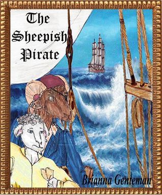 The Sheepish Pirate  by  Brianna Genteman