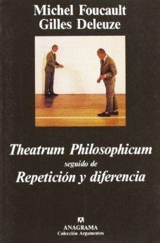 Theatrum Philosophicum - Repetición y diferencia Gilles Deleuze