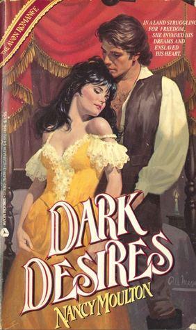 Dark Desires Nancy Moulton